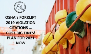 "OSHA's 2019 Costly ""Cited"" Forklift Violations"